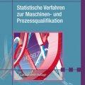 1413-statistische-verfahren-zur-maschinen-und-prozessqualifikation-100-1396718327