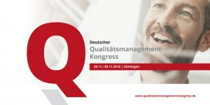 Der Deutsche Qualitätsmanagement-Kongress 2016 der WEKA Akademie in Göttingen